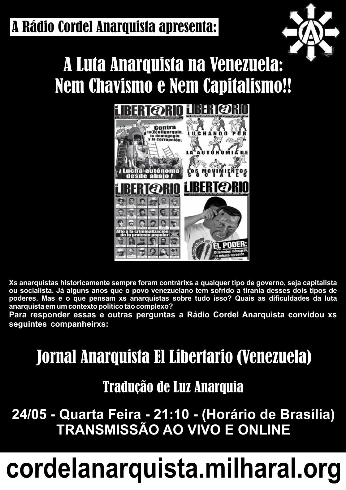 24/05-Quarta Feira- Luta Anarquista na Venezuela – AO VIVO